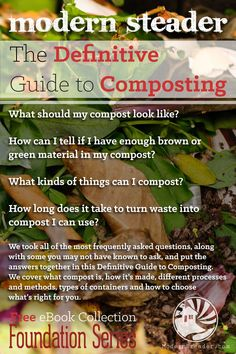 The definitive guide to composting.  This guide is invaluable to the beginner or seasoned gardener. #composting
