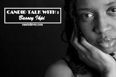 Cassandra Ikegbune: Candid Talk || Bassey Ikpi.