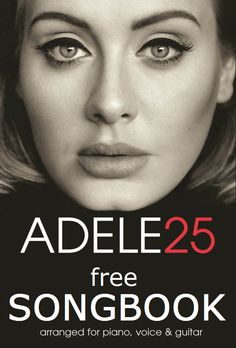 Adele 25 Piano Sheets PDF Download PVG Songbook