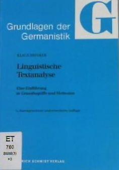 Linguistische Textanalyse : eine Einführung in Grundbegriffe und Methoden / von Klaus Brinker - 3. durchges. und erw. Aufl.  - Berlin : E. Schmidt, 1992