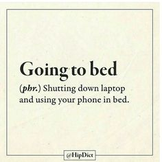 Every night! lol