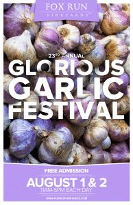 Glorious Garlic Festival at Fox Run Vineyards @ Fox Run Vineyards   Penn Yan   New York   United States