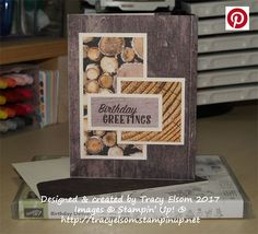 Simple masculine birthday card created using the Birthday Delivery Stamp Set and Wood Textures Designer Series Paper (DSP) from the Stampin' Up! 2017/2018 Annual Catalogue. http://tracyelsom.stampinup.net