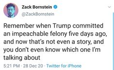 Remember when Trump committed an impeachable felony five days ago, and now that's not even a story, and you don't even know which one I'm talking about ~ @ZackBornstein Political Sociology, Politics, Then And Now, Philosophy, Day, Philosophy Books