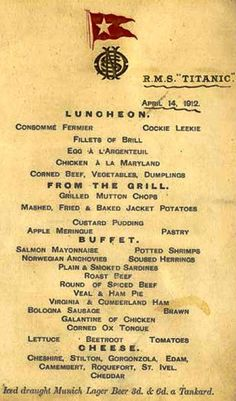 The menu for passengers aboard the RMS Titanic for April and a second class dining room in an undated photo. (The New York Times) Titanic Ship, Rms Titanic, Titanic Museum, Titanic Artifacts, Historical Artifacts, Anne Frank, Liverpool Docks, Liverpool History, Vintage Menu