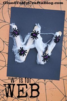 """W"" is for Web - Halloween Themed Kid Craft Idea"