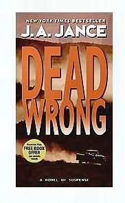 Dead Wrong by J.A. Jance **