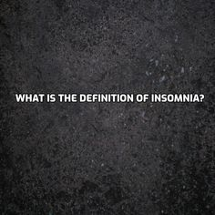 ⚡What is the definition of insomnia? 😴⠀ ⠀ ⠀ 🧠 According to guidelines from a physician group, insomnia is difficulty falling asleep or staying asleep, even when a person has the chance to do so. People with insomnia can feel dissatisfied with their sleep and usually experience one or more of the following symptoms: fatigue, low energy, difficulty concentrating, mood disturbances, and decreased performance in work or at school.⠀ •⠀⠀ •⠀⠀ •⠀⠀ •⠀⠀ •⠀⠀ ➡ gainthesleep.com⠀ ⠀ ⠀ ⠀ #Sleep… Falling Asleep, Insomnia, Definitions, How To Fall Asleep, Mood, Group, Feelings, School, People
