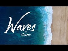 Creating Curling Waves in Blender | FLIP Fluids - YouTube