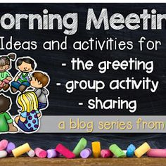 Morning Meeting - Ideas and Activities to Keep Things Fresh