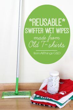 Reusable Swiffer Wet Wipes made from old t-shirts.  by All Things G&D #allthingsgd