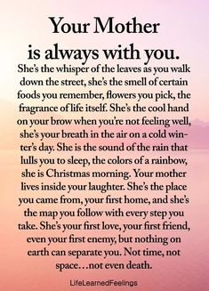 Your Mother is always with you. Mommy Quotes, Son Quotes, Daughter Quotes, Wisdom Quotes, Words Quotes, Life Quotes, Sayings, Child Quotes, Mother Poems