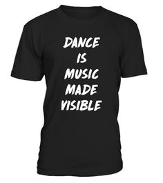 "# Dance is Music Made Visible Dance Squad T-Shirt .  Special Offer, not available in shops      Comes in a variety of styles and colours      Buy yours now before it is too late!      Secured payment via Visa / Mastercard / Amex / PayPal      How to place an order            Choose the model from the drop-down menu      Click on ""Buy it now""      Choose the size and the quantity      Add your delivery address and bank details      And that's it!      Tags: Every amateur and professional…"