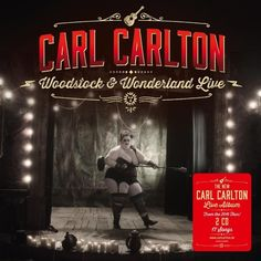 CARL CARLTON - Woodstock & Wonderland Live [CD-Reviews]  Monkeypress.de