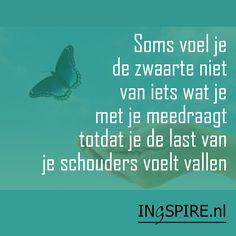 Quote: Soms voel je de zwaarte niet van iets wat je met je meedraagt totdat… Lees meer over een inspirerend leven: Betekenisvol & zinvol leven Verdriet is…