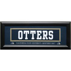 Cal State Monterey Bay Otters 8'' x 20'' Otters Framed Uniform Wall Art - $39.99