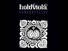 Holdviola - Ha te tudnád World Music, Tribal Tattoos, Folk, Playing Cards, Youtube, Eastern Europe, Artists, Musica, Popular