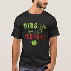 St Patricks Day Dibs On The Redhead Ginger Drinkin T-Shirt redhead makeup, hair redhead, redhead eye makeup #redheadwitch #redheadproblems #redheadsofig, christmas decorations, thanksgiving games for family fun, diy christmas decorations