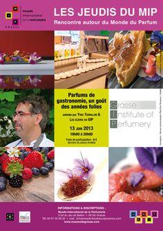 Les jeudis du MIP : parfums de gastronomie, un goût des années folles 2013 à Cannes. Le jeudi 13 juin 2013 à Cannes.  18H00