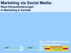 vortrag-von-roman-anlanger-marketing-via-social-mediagraz24092012xing by Trojanisches Marketing via Slideshare