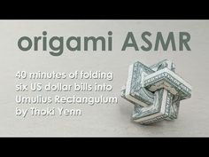 "Origami ASMR: Dollar Impossible Rectangle ""Umulius Rectangulum"" aka Magic Rings (Thoki Yenn) - YouTube"
