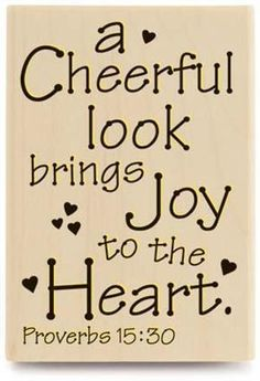 bible scripture a cheerful look brings joy to the heart