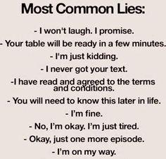 haveurattitude | most common lies: