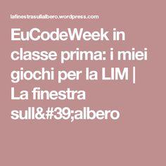 EuCodeWeek in classe prima: i miei giochi per la LIM | La finestra sull'albero