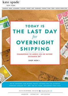 Love that it's entirely shipping-themed instead of holiday themed. Wouldn't work for every client but stands out from the crowd. (Email Design Showcase: Kate Spade)