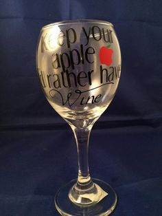 Custom Wine Glass. Teacher Wine Glass. I'd Rather Have Wine. Optional Polka Dots. You Choose Colors.