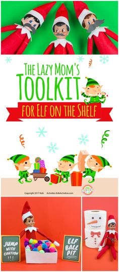 The Lazy Mom's Toolkit for Elf On A Shelf