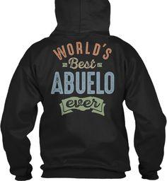 World's Best Abuelo Black Sweatshirt Back