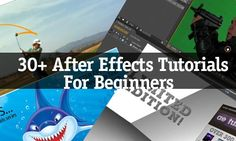 30  Adobe After Effects Tutorials For Beginners