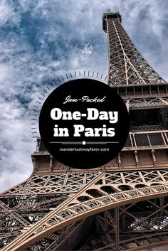 Have only 1 day in Paris? Follow this itinerary to see all the must-see sights.