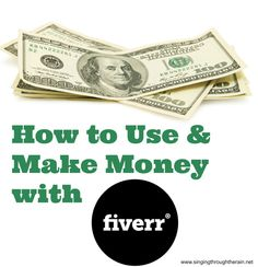 How to Use and Make Money with Fiverr - Have you heard of Fiverr yet? It's an amazing website where you can buy or sell services for $5.00!