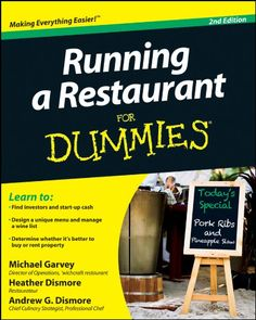 Amazon.com: Running a Restaurant For Dummies eBook: Michael Garvey, Andrew G. Dismore, Heather H. Dismore: Kindle Store