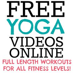 Full Length Yoga Videos Online for FREE!