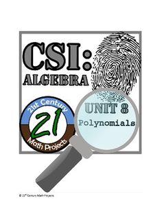 CSI: Algebra -- STEM Project -- Unit 8 -- Polynomials - 21st Century Math Projects - TeachersPayTeachers.com