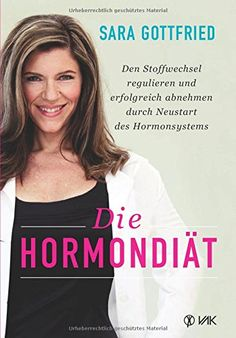 The Hormone Cure: Reclaim Balance, Sleep and Sex Drive; Feel Focused, Vital, and Energized Naturally with the Gottfried Protocol Bioidentische Hormone, The Hormone Cure, Cortisol, Menopause, Best Sellers, The Cure, Lose Weight, Feelings, Women