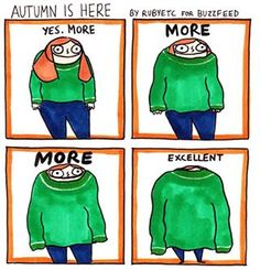 Sweaters. | 15 Ways We Actually Express Ourselves