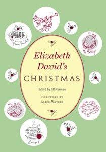 Elizabeth David's Christmas cookbook (searchable index of recipes)
