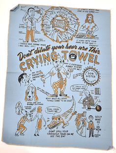 Hey, I found this really awesome Etsy listing at https://www.etsy.com/listing/169059083/vintage-tea-towel-crying-tea-towel-dont
