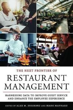 The Next Frontier of Restaurant Management: Harnessing Data to Improve Guest Service and Enhance the Employee Experience (Cornell Hospitality Management: Best Practices) Paperback Most Popular Books, Guest Services, Best Practice, Science Books, The Next, Good Books, This Book, Management, Hospitality