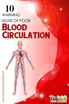 10 Warning Signs of Poor Blood Circulation That You Should Not Ignore