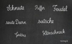 Platt is för de Plietschen! Real Life, Tattoos, Awesome Words, Pretty Words, Bremen, Number Games, Tatuajes, Tattoo, Tattos