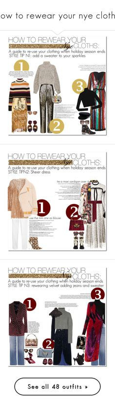 """how to rewear your nye cloths"" by esterp ❤ liked on Polyvore featuring Balmain, Attico, Paul & Joe, Alice + Olivia, Rochas, Sophia Webster, Manokhi, Isabel Marant, Chloé and Marni"