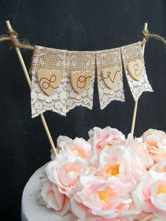 Love Cake Topper Burlap & Lace Cake Topper Banner Flags Bunting Cake Topper Hearts Rustic Wedding Cake Topper Shabby Chic Bridal Shower Cake