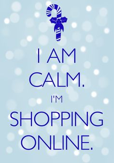 "i am calm. i'm shopping online. / Created with Keep Calm and Carry On for iOS <a class=""pintag searchlink"" data-query=""%23keepcalm"" data-type=""hashtag"" href=""/search/?q=%23keepcalm&rs=hashtag"" rel=""nofollow"" title=""#keepcalm search Pinterest"">#keepcalm</a> <a class=""pintag"" href=""/explore/Christmas/"" title=""#Christmas explore Pinterest"">#Christmas</a> <a class=""pintag searchlink"" data-query=""%23ChristmasShopping"" data-type=""hashtag"" href=""/search/?q=%23ChristmasShopping&rs=hashtag"" rel=""nofollow"" title=""#ChristmasShopping search Pinterest"">#ChristmasShopping</a>"