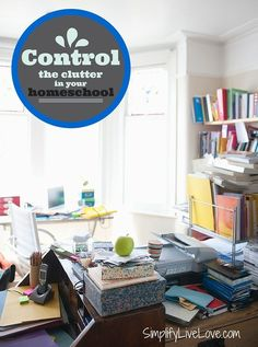 It's important to control the clutter while homeschooling, so you don't lose yourself in the process. Tips to help you keep a tidy home so you can still do the things you love.
