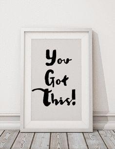 You Got This! {Free Printable}